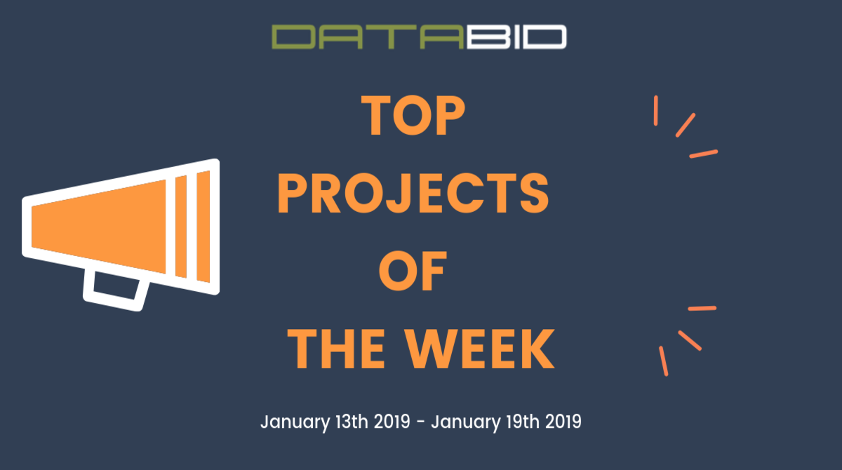 DataBid Top Projects of the Week - 01132019 - 01192019