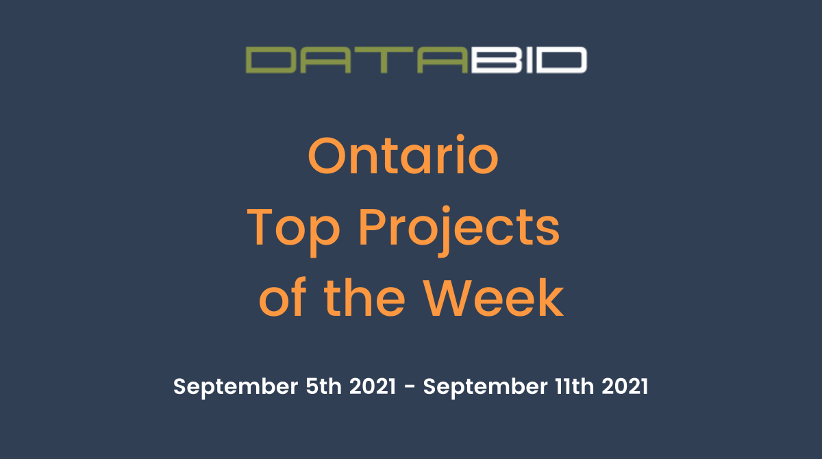 DataBids Ontario Top Projects of the Week (HS) 09521-91121